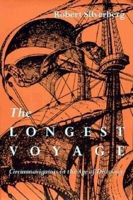 Longest Voyage: Circumnavigators in Age of Discovery als Taschenbuch