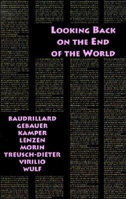 Looking Back on the End of the World als Buch