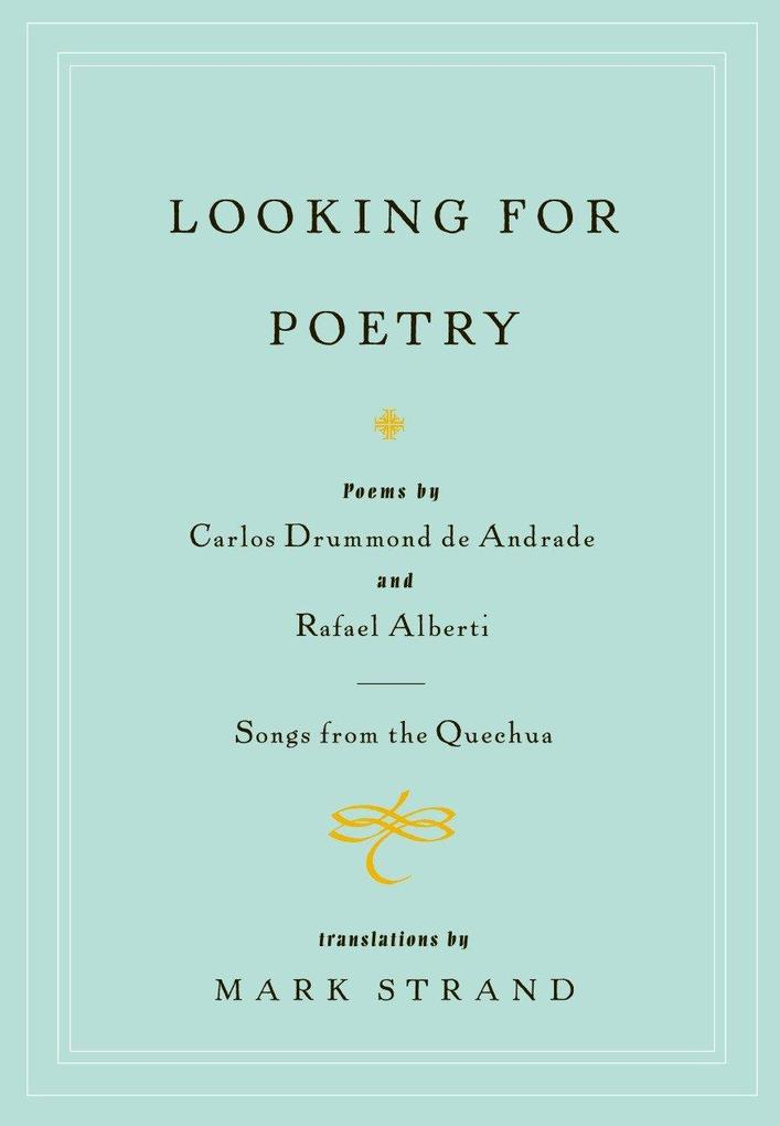Looking for Poetry: Poems by Carlos Drummond de Andrade and Rafael Alberti and Songs from the Quechua als Taschenbuch