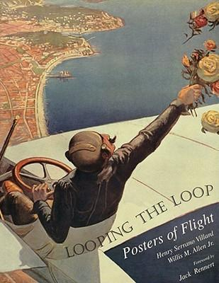 Looping the Loop: Posters of Flight als Buch