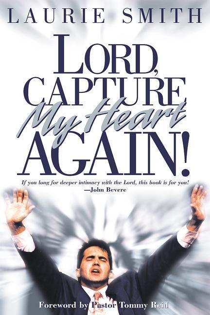 Lord, Capture My Heart Again als Taschenbuch
