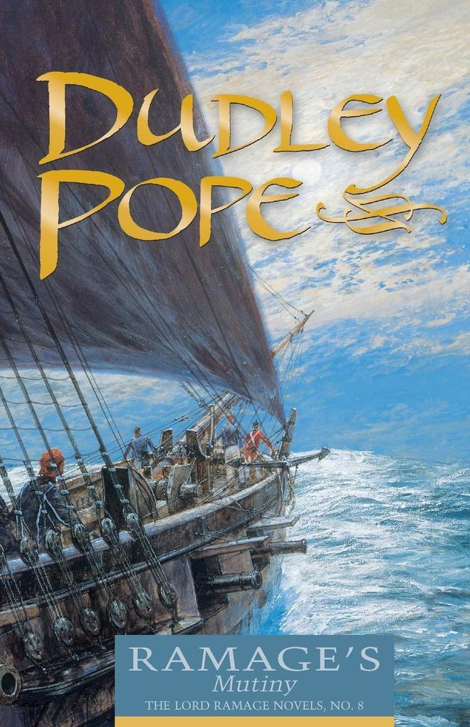 Ramage's Mutiny: The Lord Ramage Novels als Taschenbuch