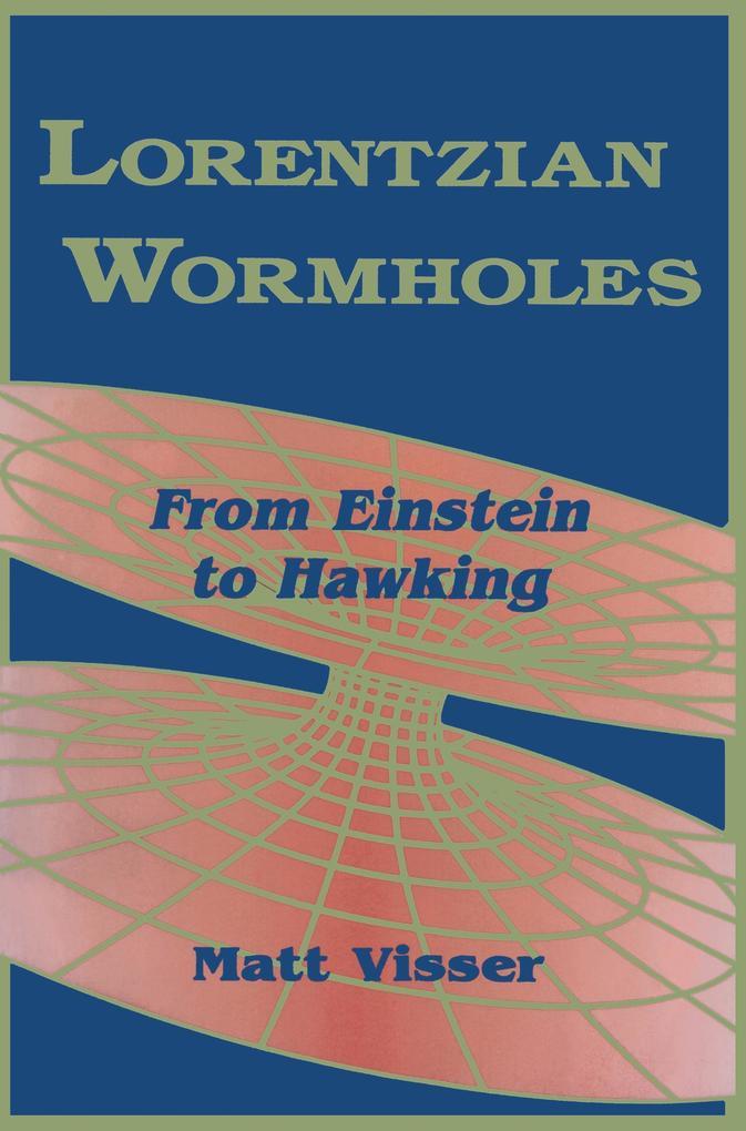 Lorentzian Wormholes als Buch