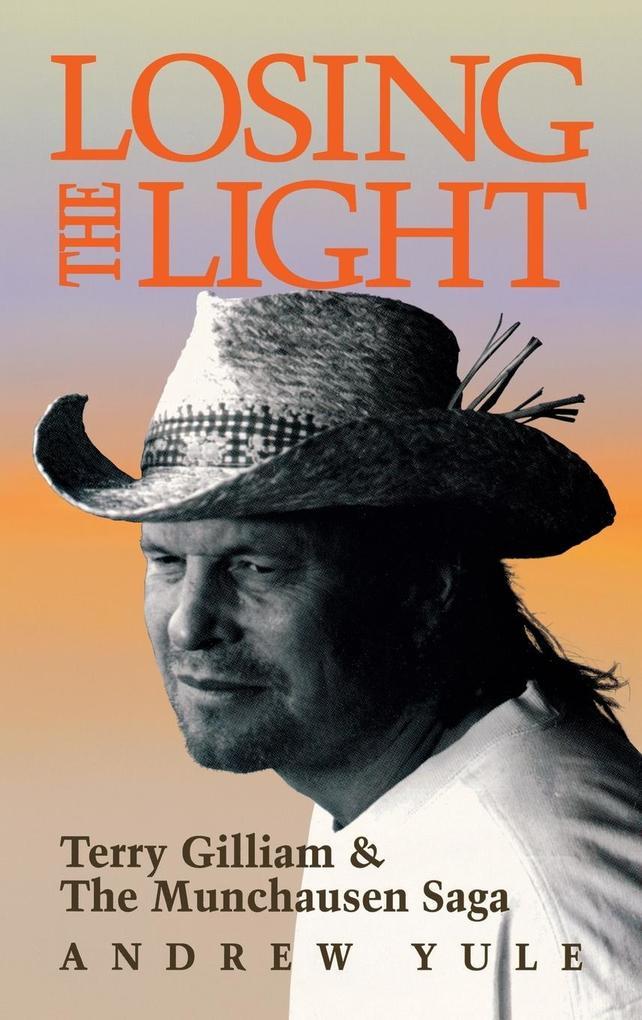 Losing the Light: Terry Gilliam & the Munchausen Saga als Buch