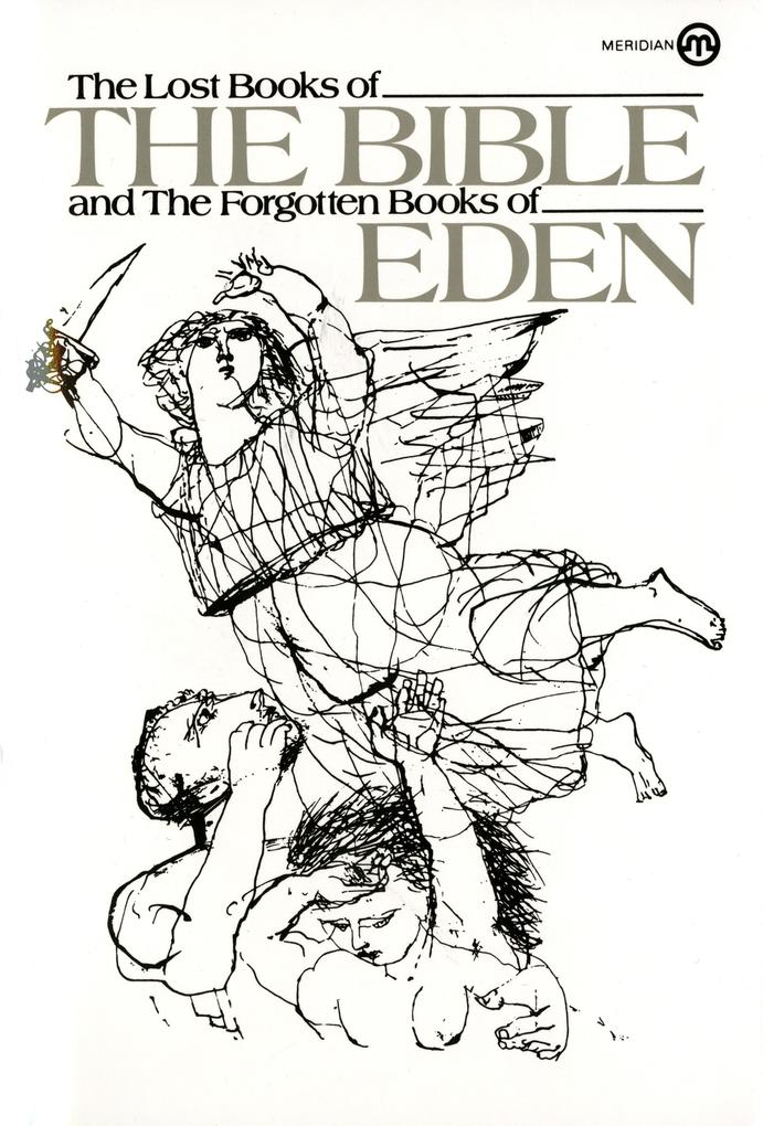The Lost Books of the Bible and the Forgotten Books of Eden als Taschenbuch