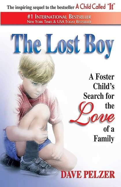 The Lost Boy: A Foster Child's Search for the Love of a Family als Taschenbuch