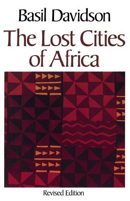 The Lost Cities of Africa als Taschenbuch