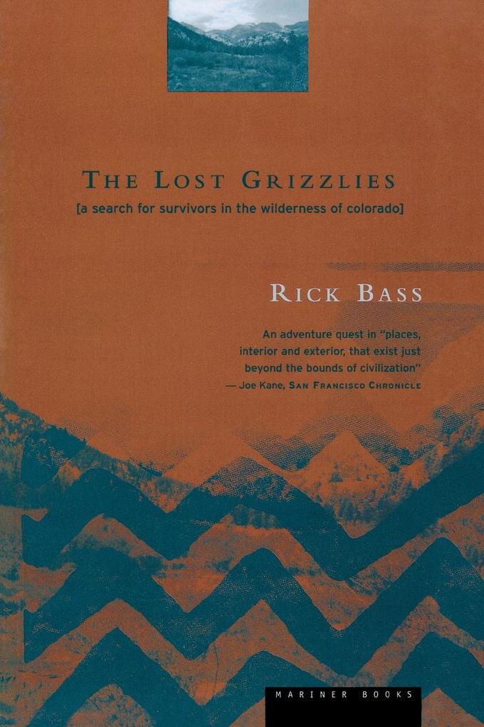 The Lost Grizzlies: A Search for Survivors in the Wilderness of Colorado als Taschenbuch