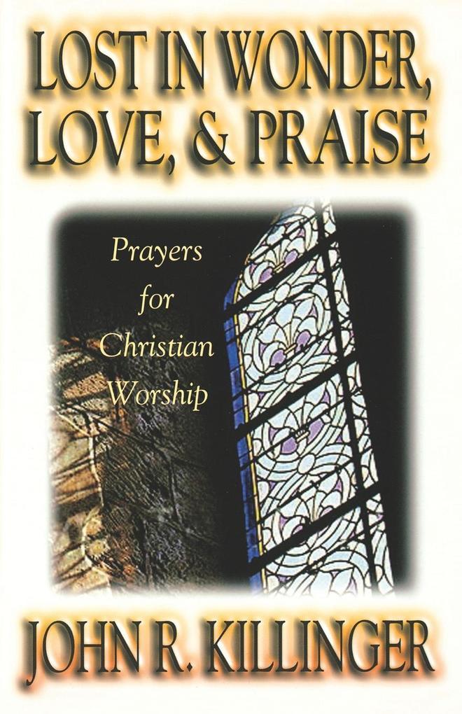 Lost in Wonder, Love, and Praise als Taschenbuch