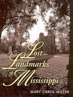 Lost Landmarks of Mississippi als Buch