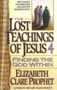 The The Lost Teachings of Jesus als Taschenbuch