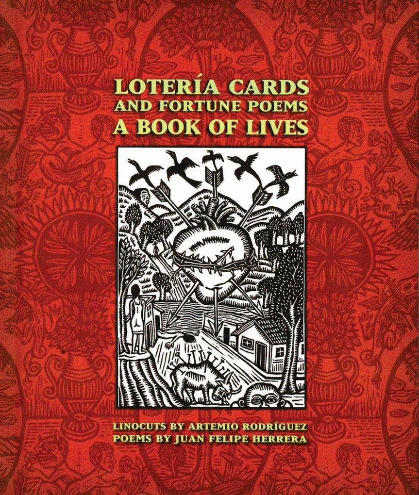 Lotería Cards and Fortune Poems: A Book of Lives als Buch