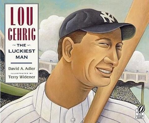 Lou Gehrig: The Luckiest Man als Taschenbuch