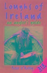 Loughs of Ireland: an Angler'S als Buch