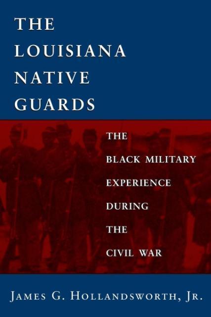 Louisiana Native Guards als Taschenbuch