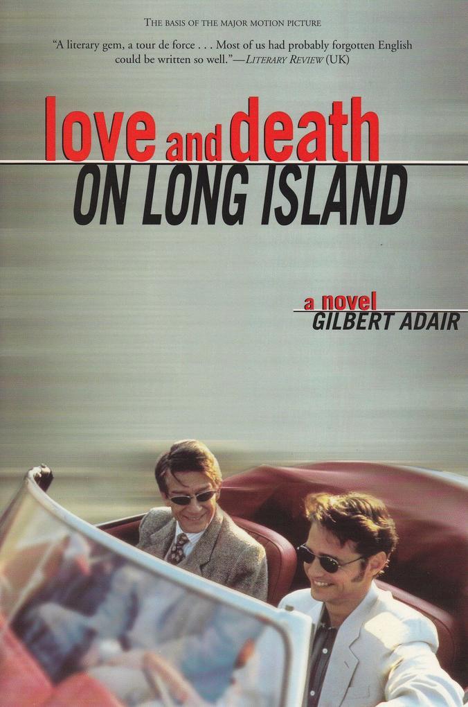 Love and Death on Long Island als Taschenbuch