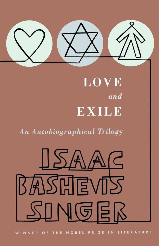 Love and Exile: An Autobiographical Trilogy als Taschenbuch
