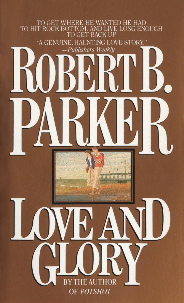 Love and Glory als Taschenbuch