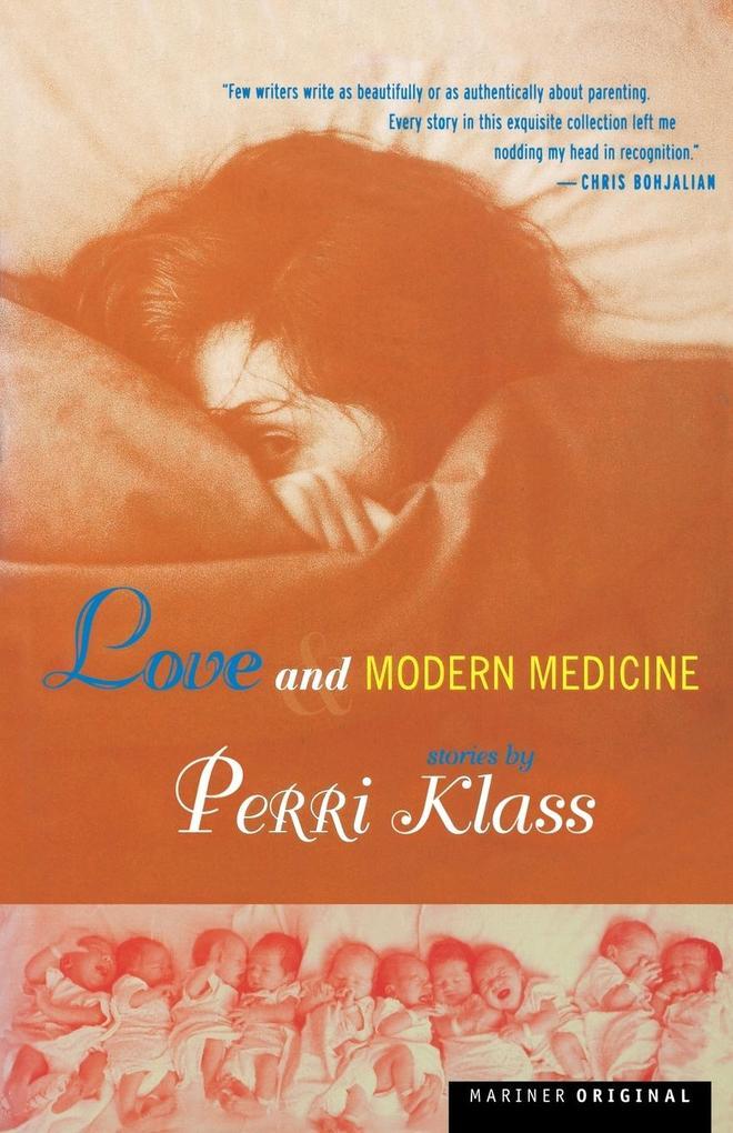 Love and Modern Medicine: Stories als Taschenbuch