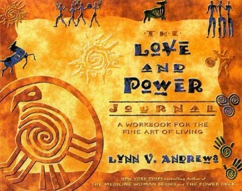 The Love and Power Journal: A Workbook for the Fine Art of Living als Taschenbuch
