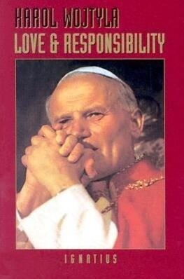 Love and Responsibility als Taschenbuch