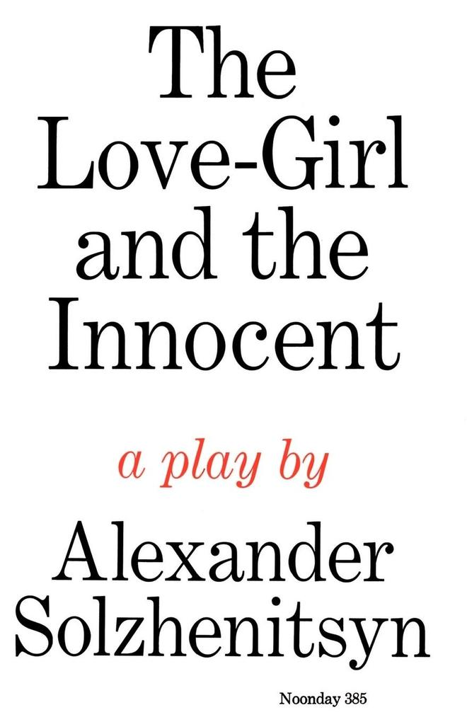The Love-Girl and the Innocent: A Play als Taschenbuch