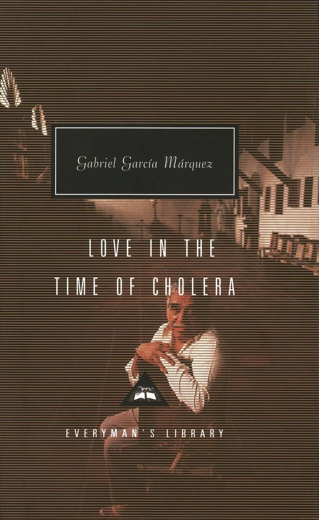 Love in the Time of Cholera als Buch