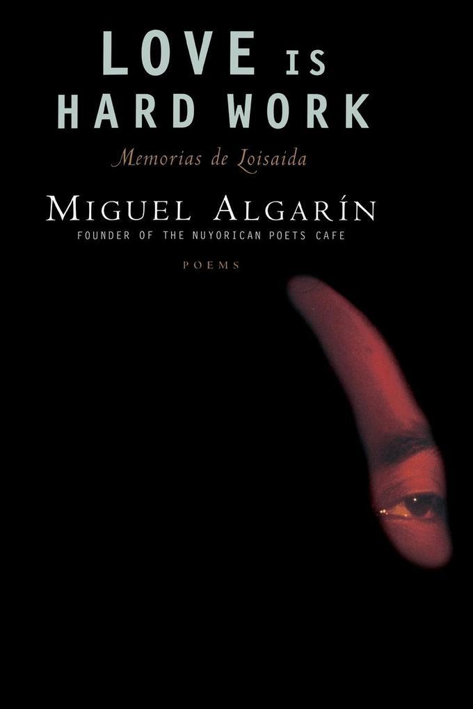 Love Is Hard Work als Taschenbuch