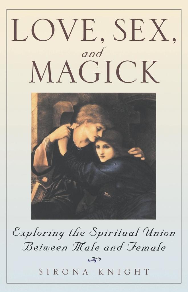 Love, Sex and Magick als Taschenbuch