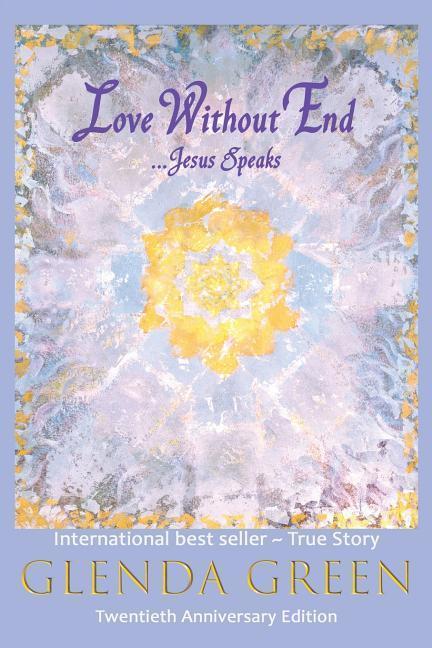 Love Without End: Jesus Speaks... als Taschenbuch