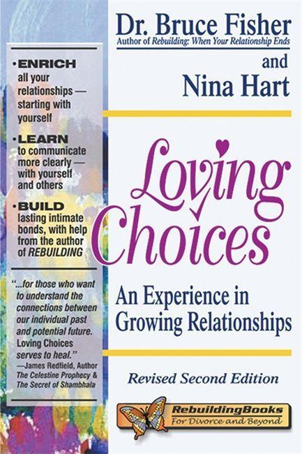 Loving Choices: A Experience in Growing Relationships als Taschenbuch