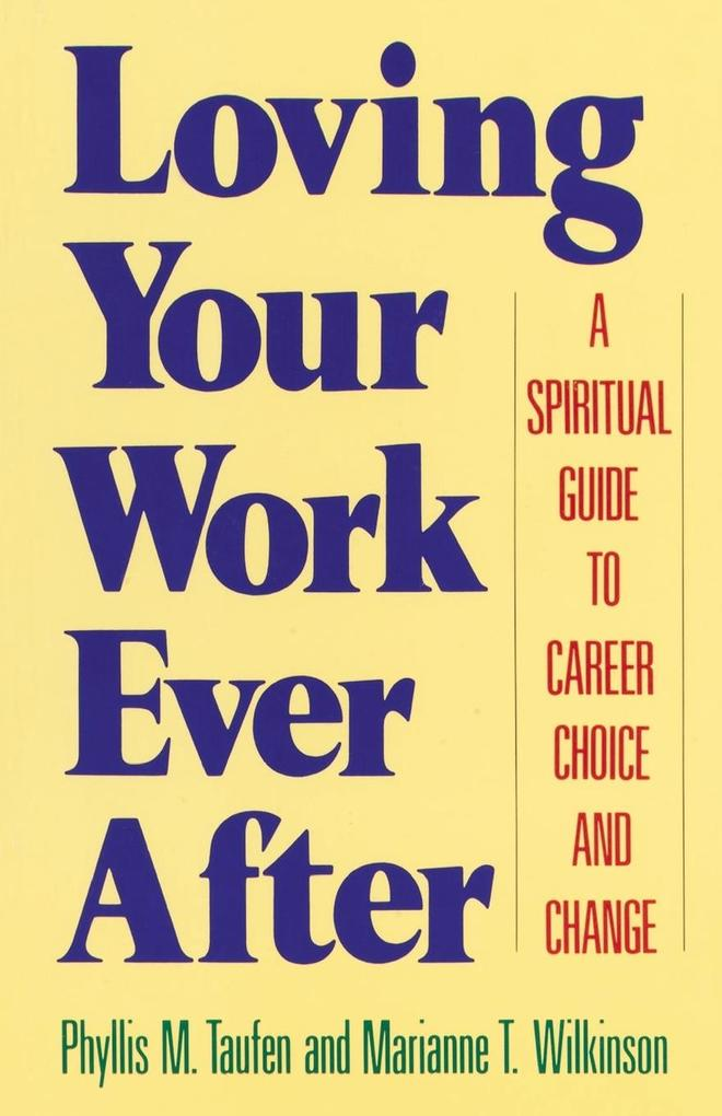 Loving Your Work Ever After als Taschenbuch
