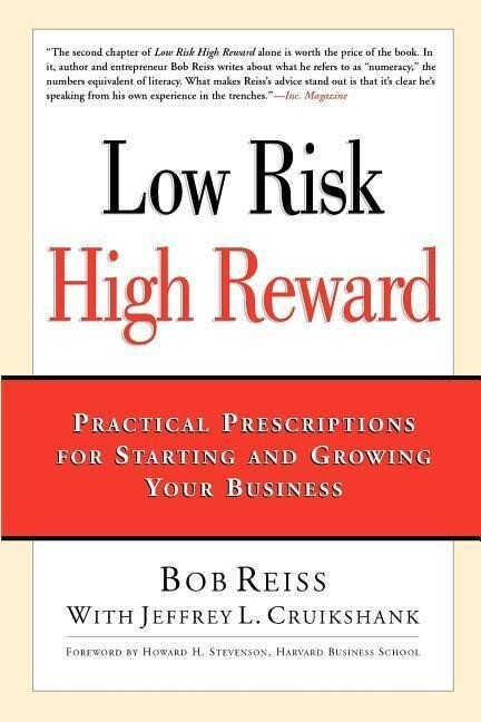 Low Risk, High Reward: Practical Prescriptions for Starting and Growing Your Business als Taschenbuch