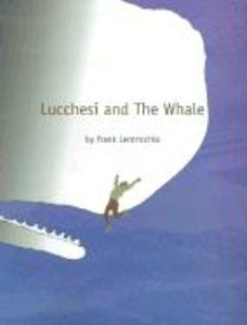 Lucchesi and The Whale als Buch