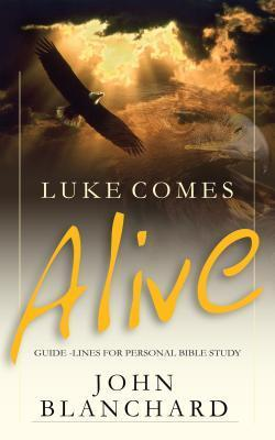Luke Comes Alive: Guidelines for Personal Bible Reading als Taschenbuch