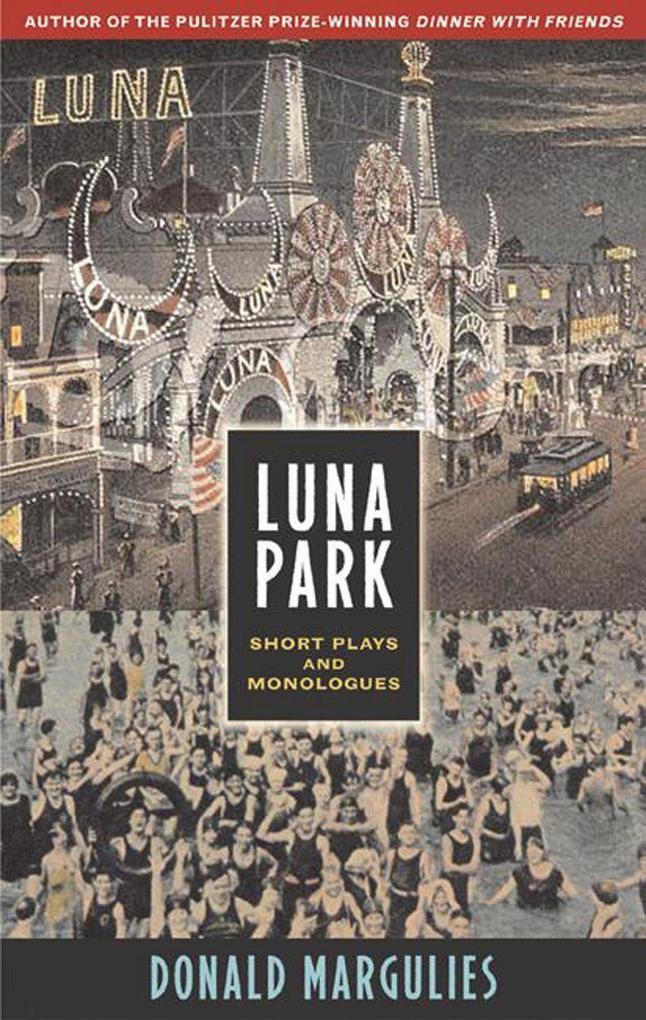 Luna Park: Short Plays and Monologues als Taschenbuch