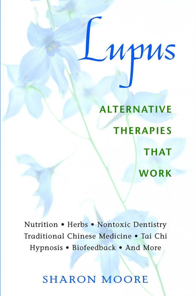 Lupus: Alternative Therapies That Work als Taschenbuch