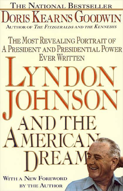 Lyndon Johnson and the American Dream: The Most Revealing Portrait of a President and Presidential Power Ever Written als Taschenbuch