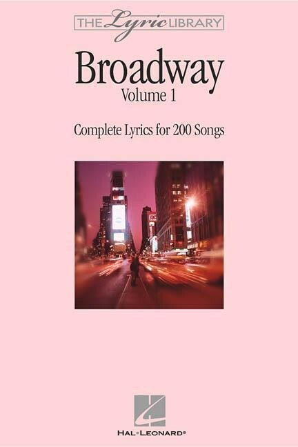 The Lyric Library: Broadway Volume I: Complete Lyrics for 200 Songs als Taschenbuch