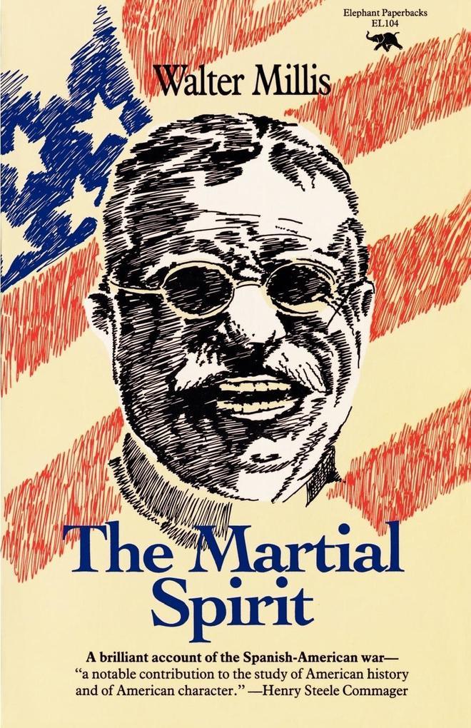 The Martial Spirit als Taschenbuch