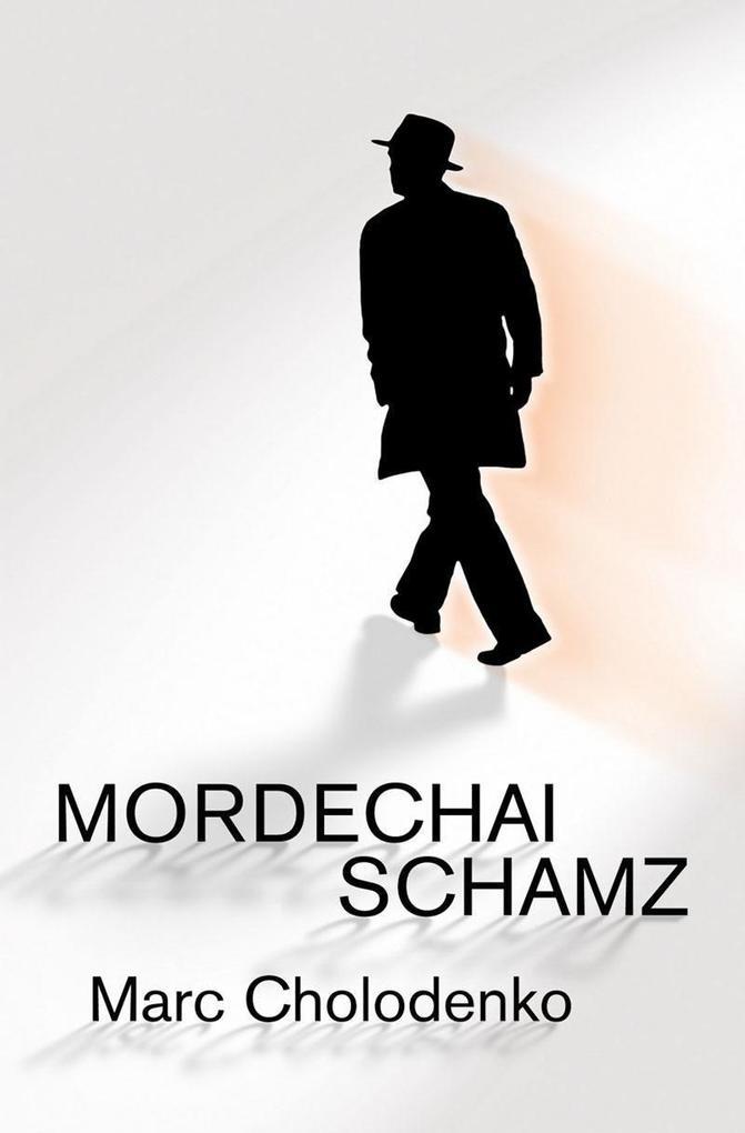 Mordechai Schamz als Taschenbuch