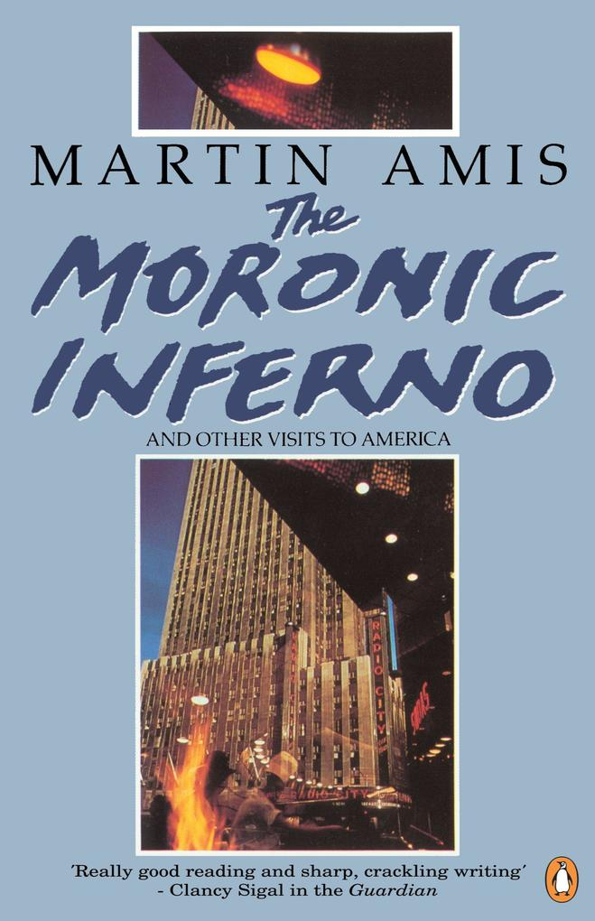 The Moronic Inferno and Other Visits to America als Taschenbuch