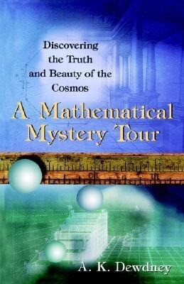 A Mathematical Mystery Tour: Discovering the Truth and Beauty of the Cosmos als Buch