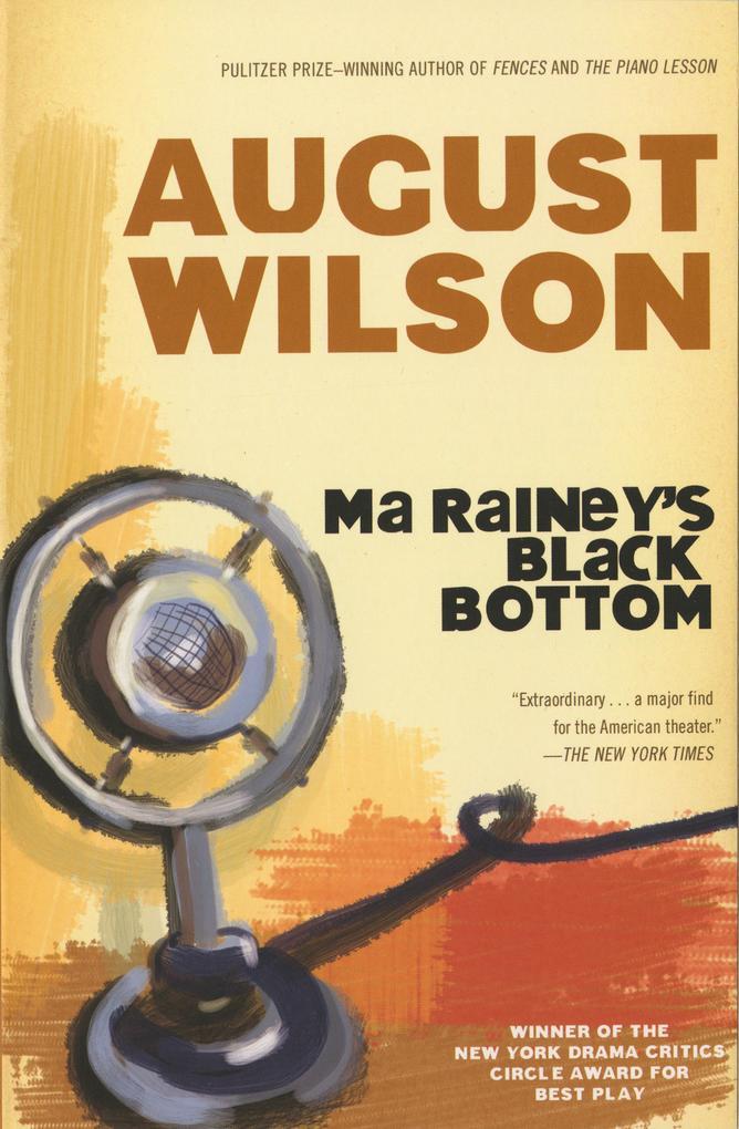 Ma Rainey's Black Bottom: A Play als Taschenbuch