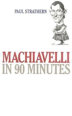 Machiavelli in 90 Minutes als Taschenbuch