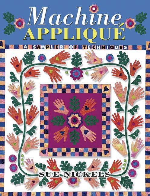 Machine Applique: A Sampler of Techniques als Taschenbuch