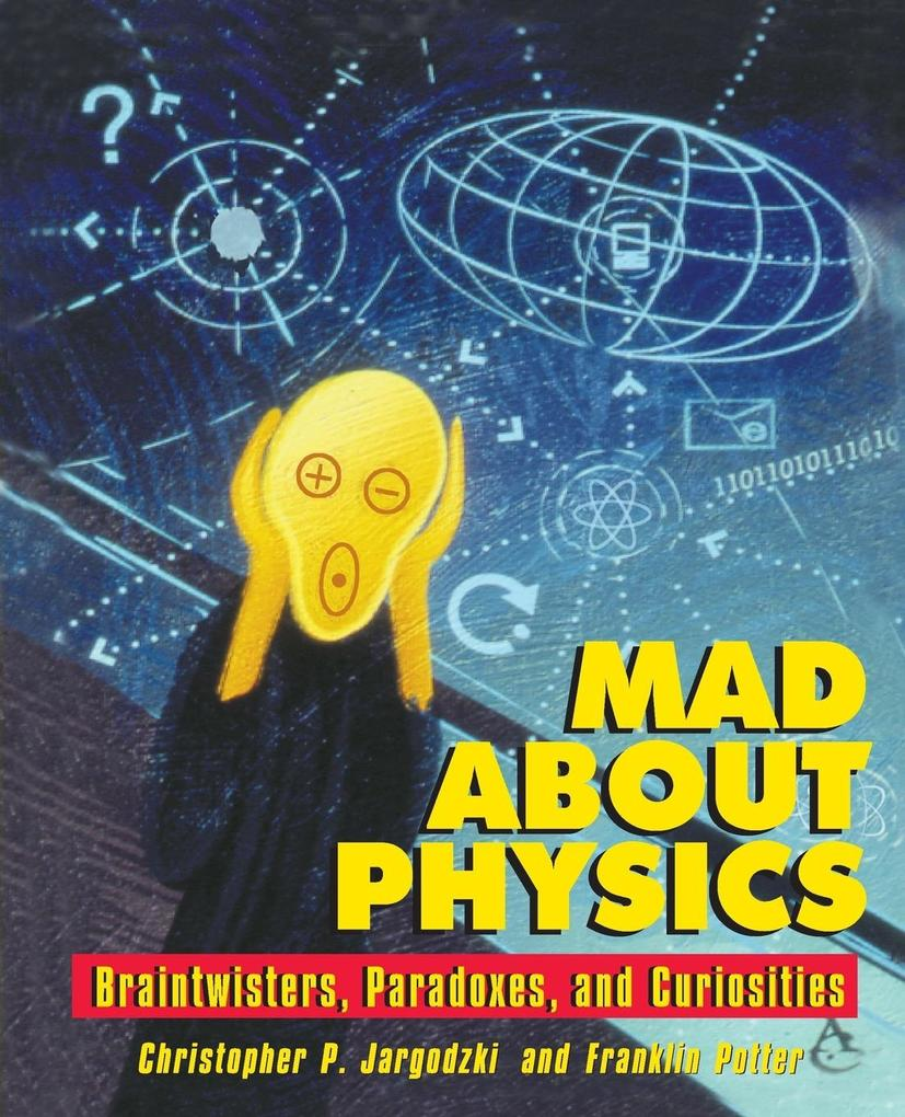 Mad About Physics als Buch