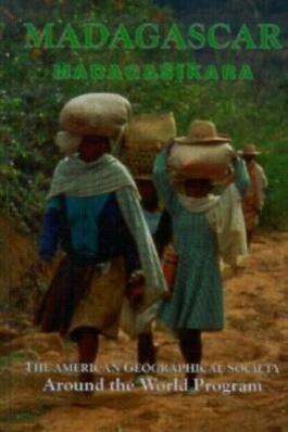 Madagascar: The American Geographical Society's Around the World als Buch