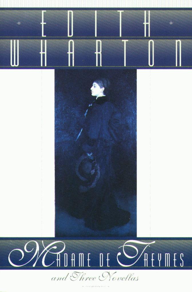 Madame de Treymes and Three Novellas als Taschenbuch