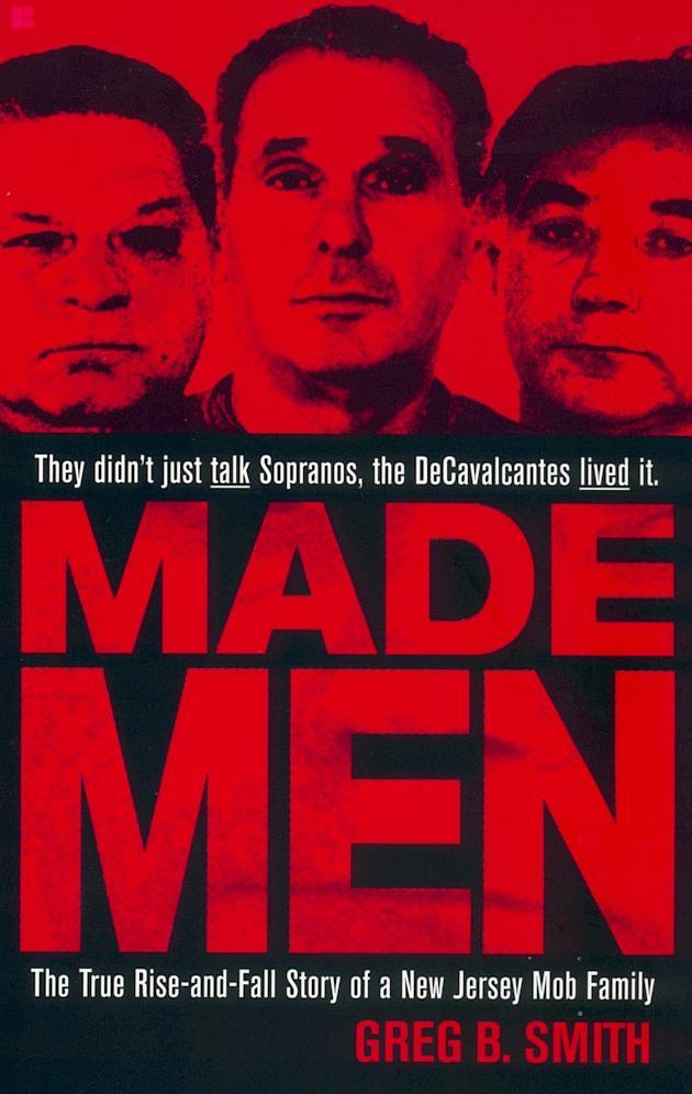 Made Men: The True Rise-And-Fall Story of a New Jersey Mob Family als Taschenbuch